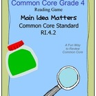 Grade 4 Common Core Literacy Center RI.4.2