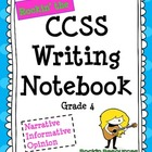 Grade 4 Interactive Writing Notebook Common Core Aligned