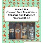 Grade 5 Common Core Assessments: Reasons & Evidence RI.5.4