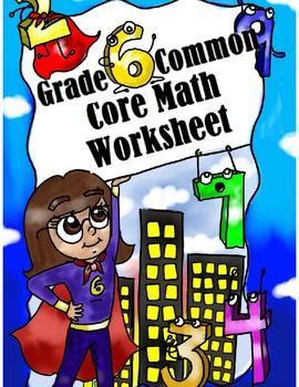 Grade 6 Common Core: Ratios and Proportions Math Worksheet 3.8