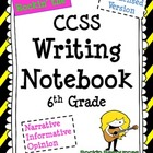 Grade 6 Interactive Writing Notebook Common Core Aligned