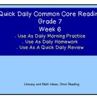 Grade 7 Daily Common Core Reading Practice Week 6 {LMI}