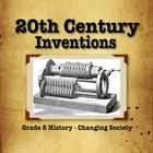 Grade 8 History: Changing Society: Turn of the 20th Centur
