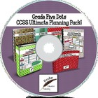 Grade Five Dots CCSS Ultimate Planning Pack on CD