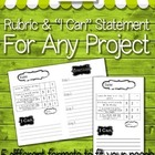 "Grading Rubric With ""I Can Statement"" For Any Project"