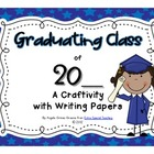 Graduating Class of 20__ Craftivity - Beginning or Ending