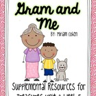 Gram and Me-Supplemental Resources for Treasures First Grade
