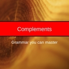 Grammar Complements--Your Kids Will GET IT!! 31 Slides
