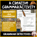 Grammar Detectives! A Common Core Adventure Activity!