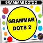 Grammar Dots 2