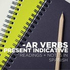 Grammar Notes: -AR verbs, present indicative, with reading