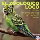 Grammar project: El zoológico loco/The imperfect