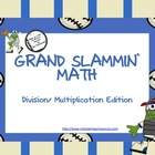 Grand Slammin&#039; Math: Multiplication/ Division Edition