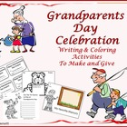 Grandparents Day Celebration: Writing  and Coloring Activi