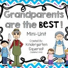 Grandparent&#039;s Day Mini-Unit:  Grandparents Are the Best!