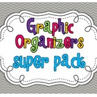 Graphic Organizers {super pack of 20}