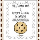 Graphing:  All About Me & Smart Cookie Graphing, Celebrati