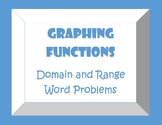 Graphing Functions/ Domain/ Range Word Problems