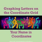 Graphing Letters on the Coordinate Grid - Your Name in Coo
