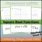 Graphing Square Root Function Walk-around Activity-