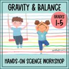 Gravity and Balance: Fun Science Activities for Kids