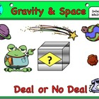 Gravity and Space Quiz ( Deal or no Deal)