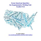 Great American Speeches: Argumentative Writing Unit Plan