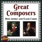 Great Composers Mini-books and Flashcards