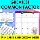Greatest Common Factor Task Cards and Recording Sheets CCS