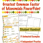 Greatest Common Factor of Monomials - PowerPoint &amp; Handout