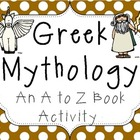 Greek Mythology: An A to Z Vocabulary Book Activity