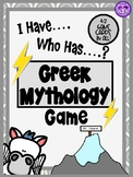 Greek Mythology - I Have, Who Has? Game