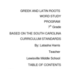 Greek and Latin roots COMPLETE S.C unit (7th grade)