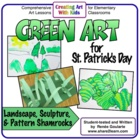 Green Art - Three Art Lessons for St. Patrick's Day