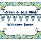 Green & Blue Plaid Welcome Banner