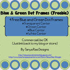 Green & Blue Polka Dot Frames Freebie! (Commercial Use OK)
