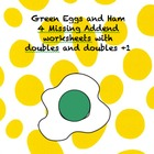 Green Eggs and Ham Missing Addend 4 pages with adding doubles
