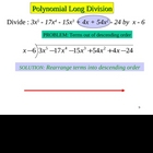 Greenebox Lecture: Polynomial Long Division