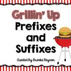 Grillin&#039; Up Prefixes and Suffixes