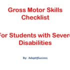 Gross Motor Skills Checklist for Students with Severe Disa