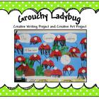 Grouchy Ladybug Creative writing and Creative Art Activity