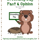Groundhog Day Fact & Opinion