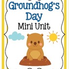 Groundhog Day Mini Unit for Young Learners