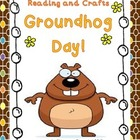 Groundhog Day - Reading and Crafts- Internet Task - 6 Elem