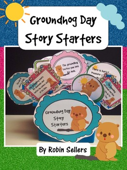 Groundhog Day: Story Starters {Common Core Writing Prompts}