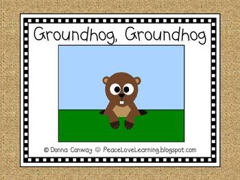 Groundhog, Groundhog - An Original Emergent Reader