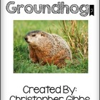 Groundhog Nonfiction Text [Groundhog's Day]