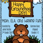 Groundhog Unit {Math, ELA, and Writing Activities includin