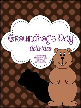 Groundhog's Day Activities