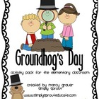 Groundhog&#039;s Day Activity pack for the elementary Classroom